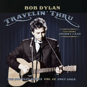 The Bootleg Series Vol. 15: Travelin' Thru 1967–1969