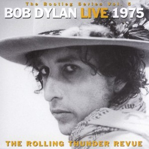 The Bootleg Series, Vol 5: Bob Dylan Live 1975