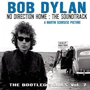 The Bootleg Series, Vol 7: No Direction Home